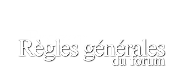 Règles générales & Infos relatives au Role Play Ragles11
