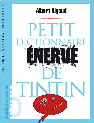 Petit dictionnaire énervé de Tintin 41310