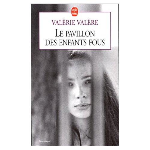 LE PAVILLON DES ENFANTS FOUS de Valérie Valère Le_pav10