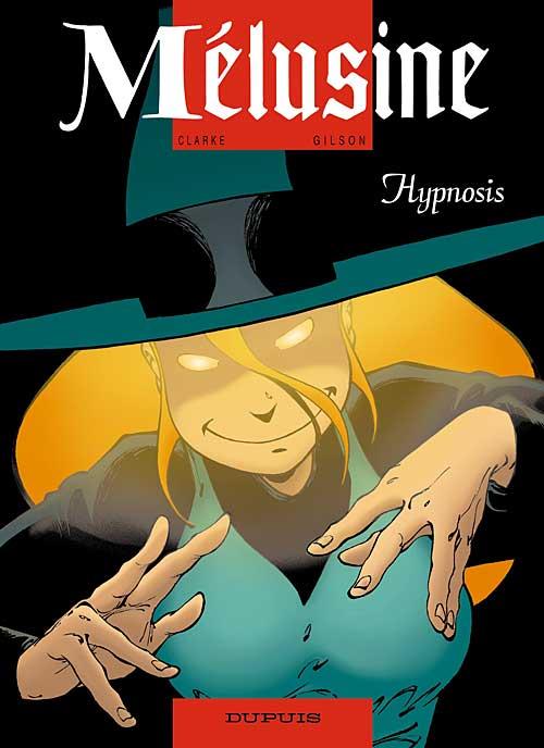 Mélusine - Tome 9: Hypnosis [Clarke & Gilson] Malusi21