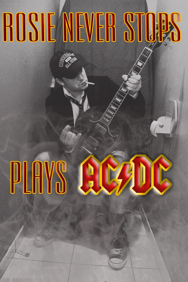 ROSIE NEVER STOPS  (TRIBUTE TO AC/DC) Avatar10