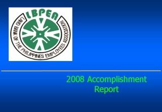 2008 ACCOMPLISHMENT REPORT Slide112