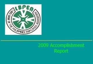 2009 ACCOMPLISHMENT REPORT Slide119