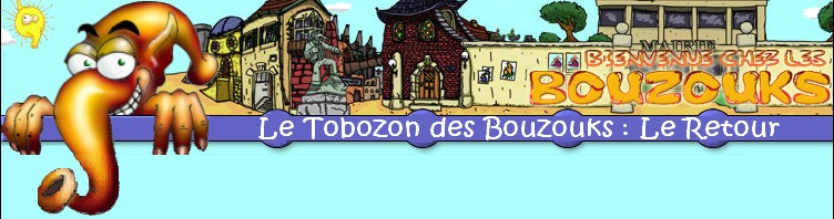 Le Tobozon des Bouzouks