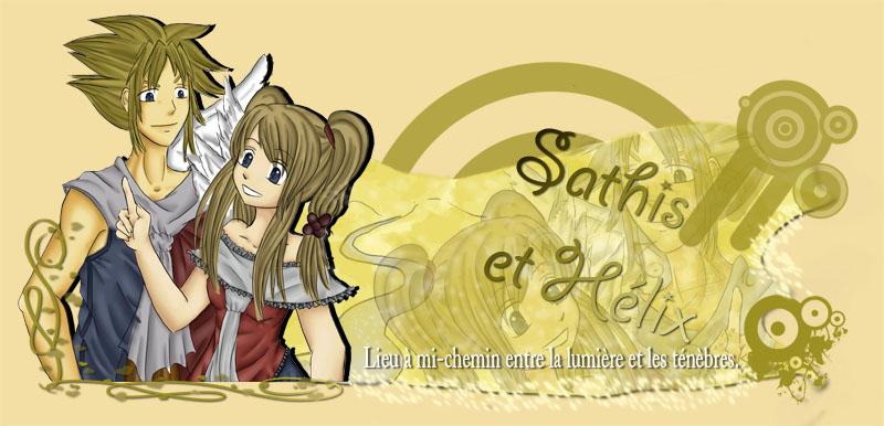 Sathis et Hélix
