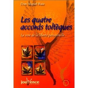 Les 4 Accords Toltèques de Don Miguel Ruiz 4_acco10