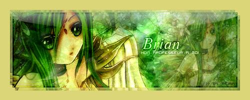 Moi...♥ Brian10