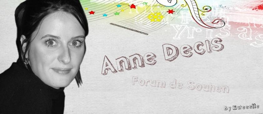 ☼ Anne Decis, Forum de Soutien ☼