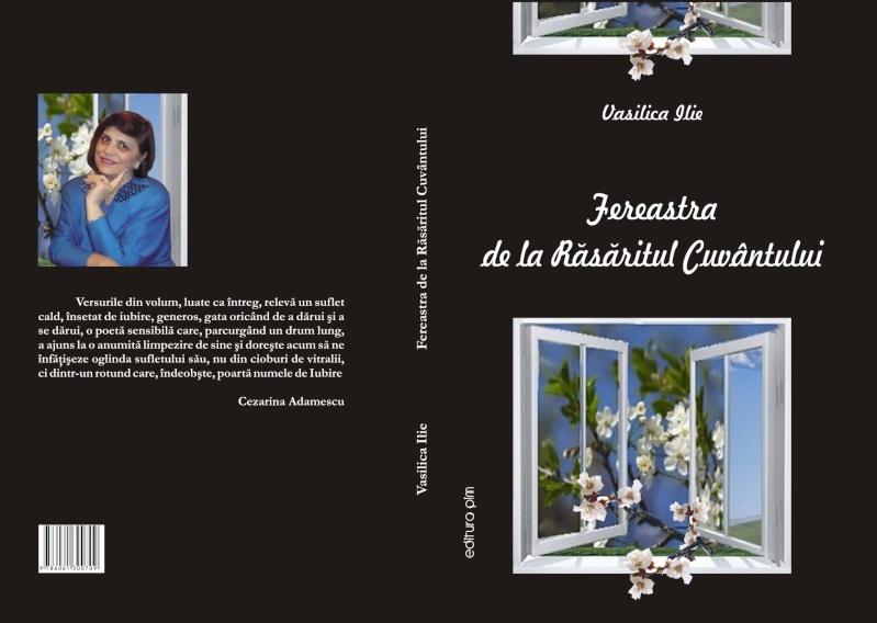13 noiembrie 2010 -Sedinta a VII-a a Cenaclului U.P.-Lansare de carte-Vasilica Ilie-Fereastra de la Răsăritul Cuvântului Copert12