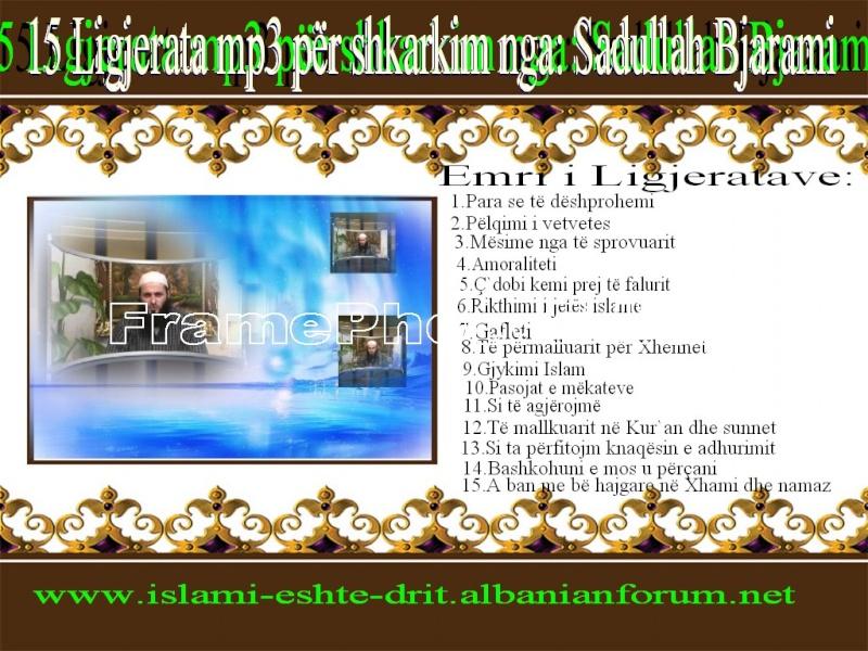 15 Ligjerata mp3 nga Sadullah bAJRAMI Sadull11