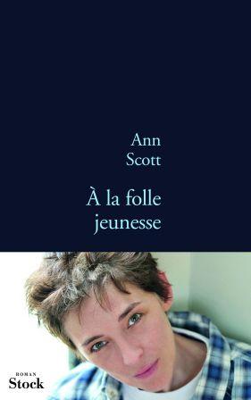 [Scott, Ann] A la folle jeunesse _a_la_10
