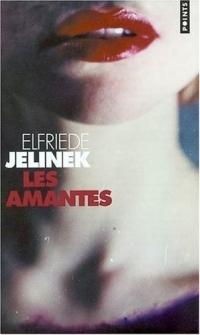 [Jelinek, Elfriede] Les amantes. Amante10