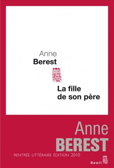 [Berest, Anne] La fille de son père Anne_b10
