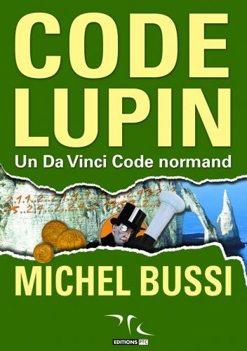 [Bussi, Michel] Code Lupin, Un Da Vinci Code normand Codelu10