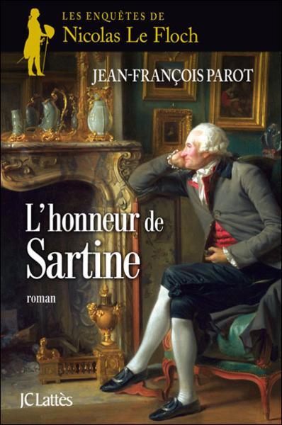 [Parot, Jean-François] Les Enquêtes de Nicolas Le Floch - Tome 9: L'honneur de Sartine Honneu10