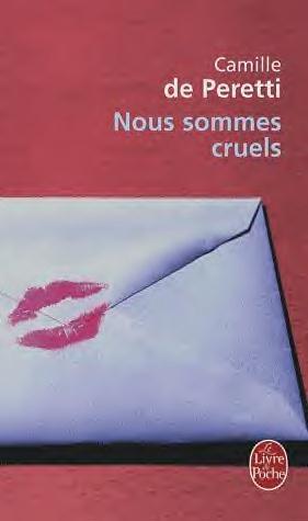 [Peretti, Camille (de)] Nous sommes cruels Images18
