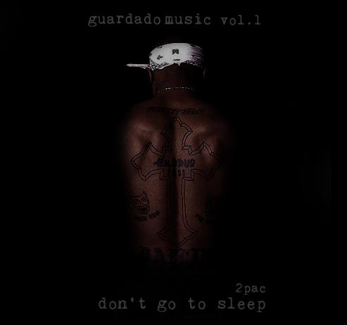 GuardadoMusic Vol. 1: Don't Go To Sleep Cover10