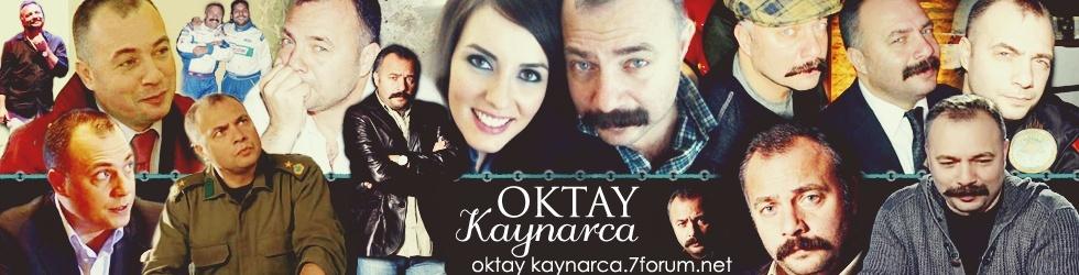 OKTAY KAYNARCA FAN CLUB