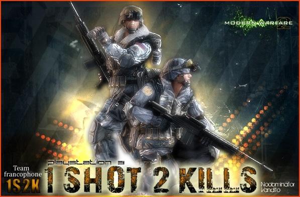 1 Shot 2 Kill's