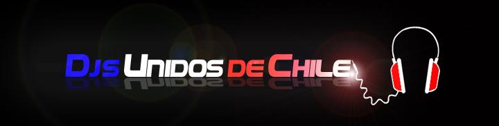 FORO DJ UNIDOS DE CHILE