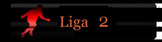 Liga2