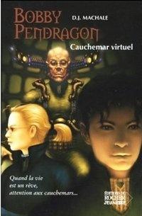 [Machale, D.J] Bobby Pendragon - Tome 4: Cauchemar virtuel Forum_13