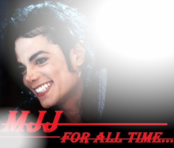 MJJ For all time