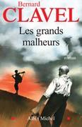 [Clavel, Bernard] Les Grands Malheurs 22261510