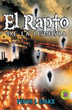descarga libros- El Rapto de la Iglesia - Finnis Dake ( Muy Bueno) 98790312