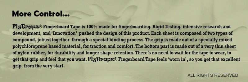 FlyTrapz® Fingerboard Tape - 100% made for fingerboarding - Page 4 Bliste10