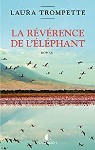 [Trompette, Laura] La révérence de l'éléphant 41tddq11