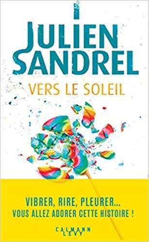 [Sandrel, Julien] Vers le soleil  51c2k510