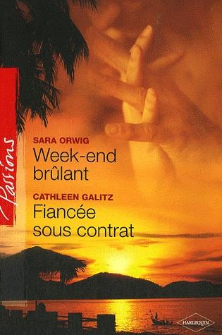 Week-end brûlant de Sara Orwig/ Fiancée sous contrat de Cathleen Galitz Untitl10