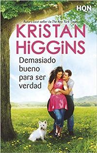 Demasiado bueno para ser verdad (Kristan Higgins) 0011