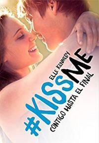Serie #Kiss me (Elle Kennedy) 0026