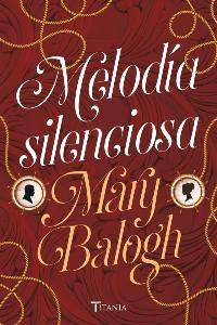 Melodia silenciosa (Mary Balogh) 0028