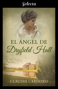 El ángel de Dryfield Hall (Claudia Cardozo) 0719