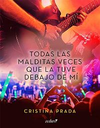 Todas las malditas veces que la tuve debajo de mí (Cristina Prada) 0721
