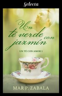 Un té verde con jazmín (Mar P. Zabala) 0918
