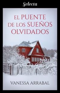 El puente de los sueños olvidados (Vanessa Arrabal) 0919