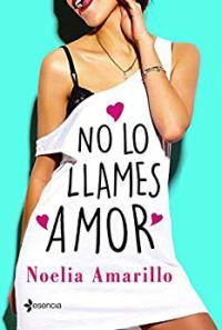 No lo llames amor (Noelia Amarillo) 1211