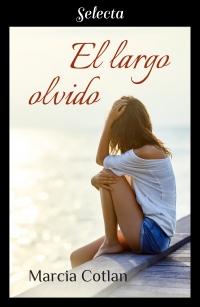El largo olvido (Marcia Cotlan) 2012