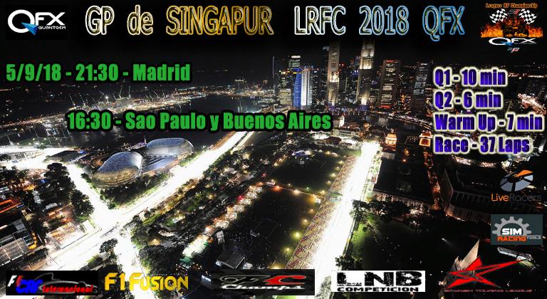 5/9/18 GP SINGAPUR LrFC 2018 QFX Cartel21