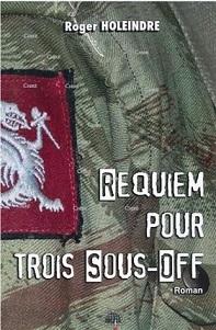Requiem pour trois sous-off (Roger Holeindre) Livre_14