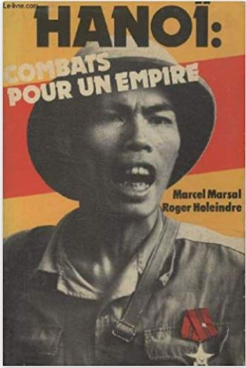 Hanoï: combats pour un empire (Roger Holeindre) Livre_15