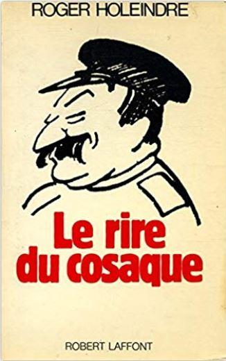 Le rire du cosaque (Roger Holeindre) Livre_16