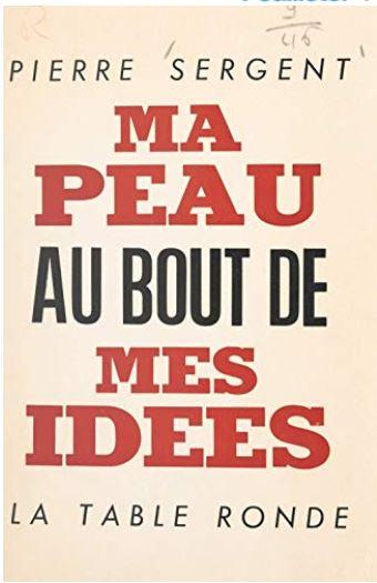 Ma peau au bout de mes idées (Pierre Sergent) Livre_22