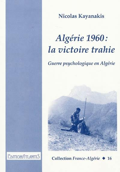 Algérie 1960: la victoire trahie (Nicolas Kayanakis) Livre_24