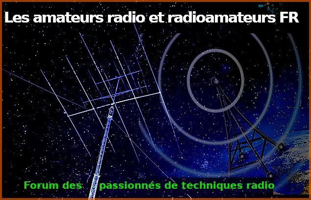 Les Amateurs Radio et Radioamateurs FR