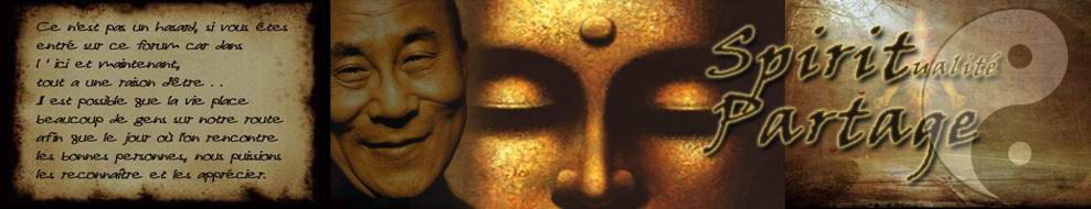 Forum de partage sur la spiritualité, l'éveil de l'âme conscience et harmonie